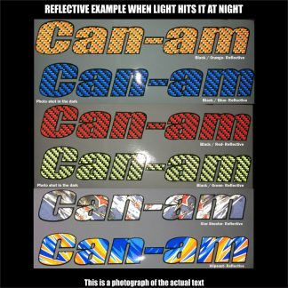 can am text Reflective photo shot in the dark
